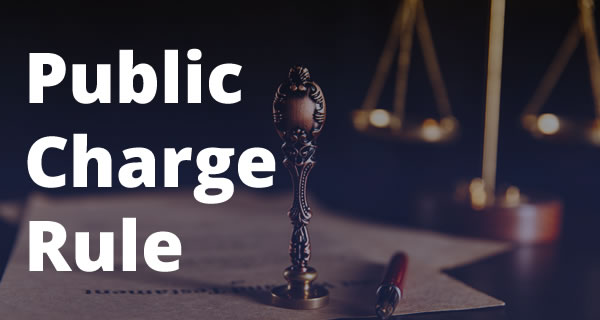 Public Charge Rule Frequently Asked Questions